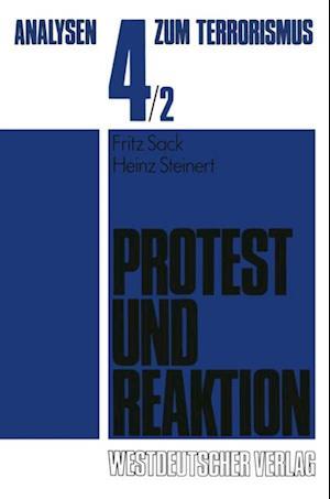 Protest und Reaktion af Heinz Steinert