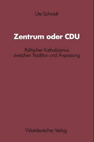 Zentrum oder CDU