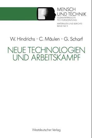Neue Technologien und Arbeitskampf af Gunter Scharf, Claus Maulen