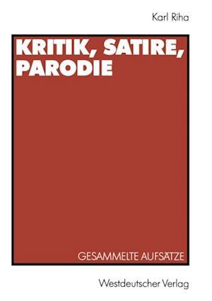 Kritik, Satire, Parodie af Karl Riha
