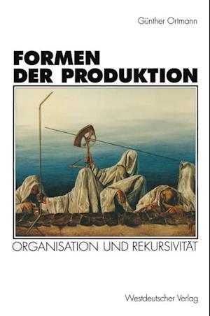 Formen der Produktion