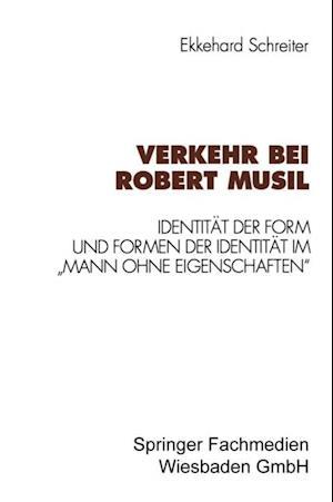Verkehr bei Robert Musil af Ekkehard Schreiter