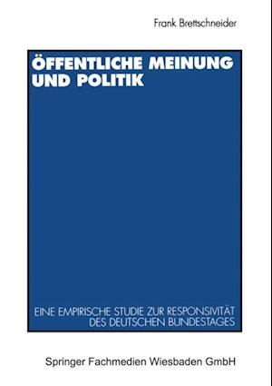 Offentliche Meinung und Politik af Frank Brettschneider