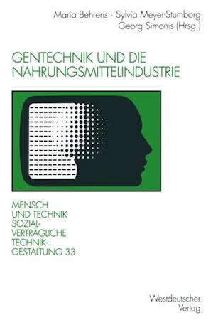 Gentechnik und die Nahrungsmittelindustrie
