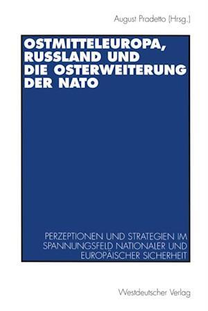 Ostmitteleuropa, Ruland und die Osterweiterung der NATO