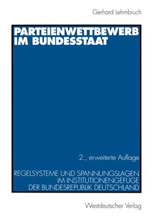 Parteienwettbewerb im Bundesstaat af Gerhard Lehmbruch