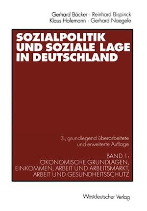 Sozialpolitik und soziale Lage in Deutschland af Gerhard Freiling, Gerhard Naegele, Reinhard Bispinck