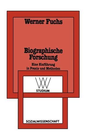 Biographische Forschung af Werner Fuchs