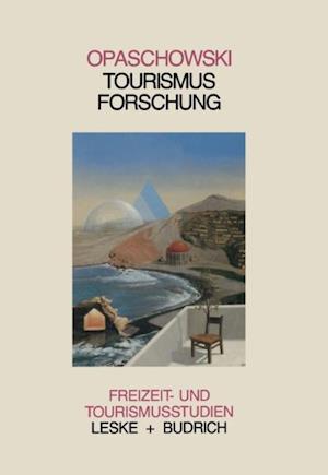 Tourismusforschung af Horst W. Opaschowski