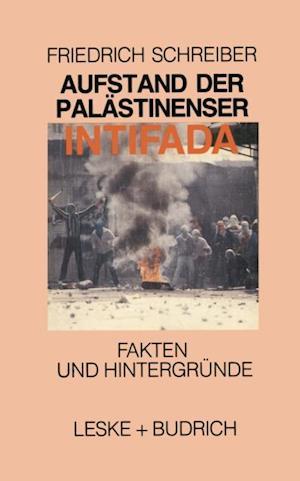 Aufstand der Palastinenser Die Intifada