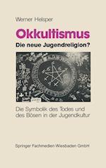 Okkultismus -- Die Neue Jugendreligion?