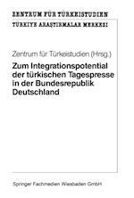 Zum Integrationspotential der turkischen Tagespresse in der Bundesrepublik Deutschland (Mikrocomputer Praxis)