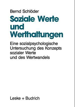 Soziale Werte und Werthaltungen af Bernd Schloder