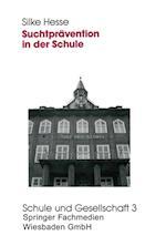 Suchtpravention in der Schule af Silke Hesse