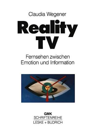 Reality-TV af Claudia Wegener