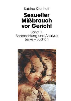 Sexueller Mibrauch vor Gericht af Sabine Kirchhoff