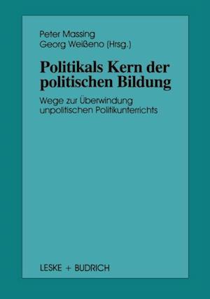 Politik als Kern der politischen Bildung