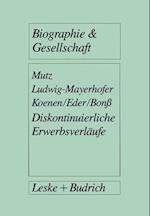 Diskontinuierliche Erwerbsverlaufe af Gerd Mutz