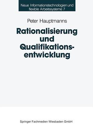 Rationalisierung und Qualifikationsentwicklung