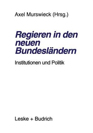 Regieren in den neuen Bundeslandern