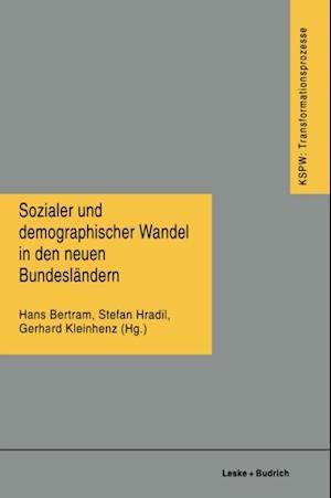 Sozialer und demographischer Wandel in den neuen Bundeslandern