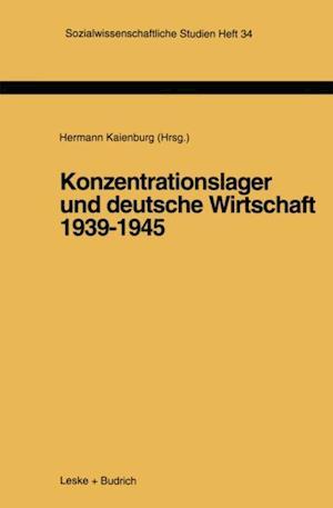 Konzentrationslager und deutsche Wirtschaft 1939-1945