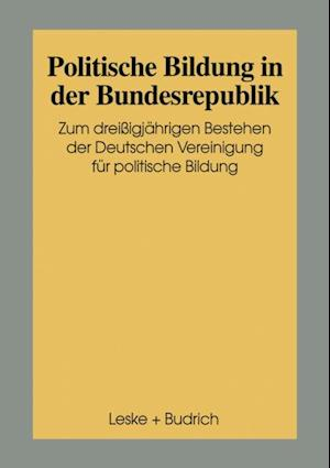 Politische Bildung in der Bundesrepublik af Dorothea Weidinger