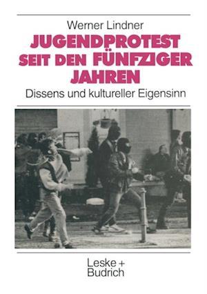 Jugendprotest seit den funfziger Jahren af Werner Lindner