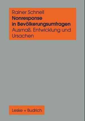 Nonresponse in Bevolkerungsumfragen af Rainer Schnell