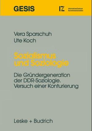 Sozialismus und Soziologie af Vera Sparschuh