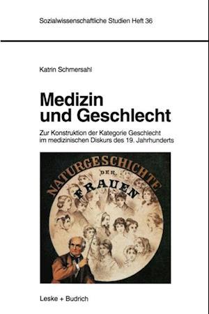 Medizin und Geschlecht af Katrin Schmersahl