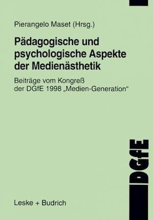 Padagogische und psychologische Aspekte der Medienasthetik