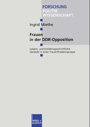 Frauen in der DDR-Opposition af Ingrid Miethe