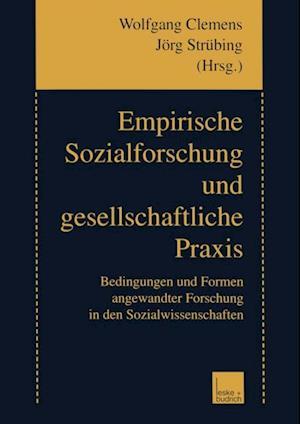 Empirische Sozialforschung und gesellschaftliche Praxis