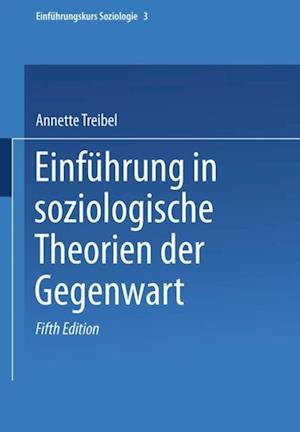 Einfuhrung in soziologische Theorien der Gegenwart af Annette Treibel