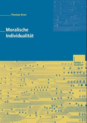 Moralische Individualitat