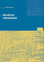 Moralische Individualitat af Thomas Kron