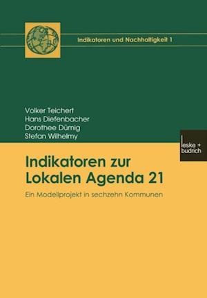 Indikatoren zur Lokalen Agenda 21 af Hans Diefenbacher, Volker Teichert, Dorothee Dumig