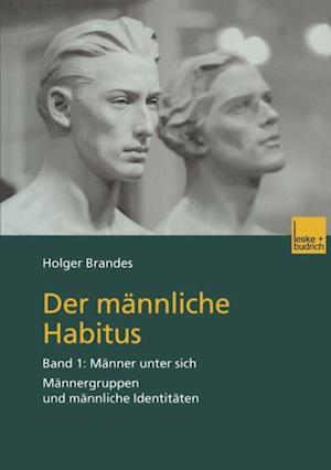 Der mannliche Habitus af Holger Brandes