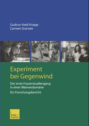 Experiment bei Gegenwind af Carmen Gransee, Gudrun-Axelie Knapp