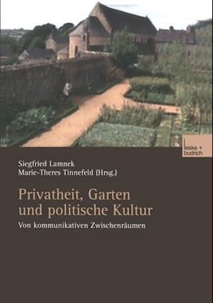 Privatheit, Garten und politische Kultur