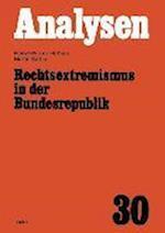 Rechtsextremismus in Der Bundesrepublik af Heinz-Werner Hoffken, Martin Sattler