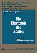 Die Elastizitat Der Kosten af Ludwig Pack