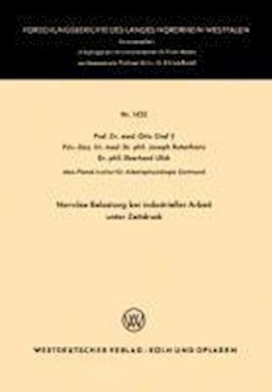 Bog, paperback Nervose Belastung Bei Industrieller Arbeit Unter Zeitdruck af Otto Graf