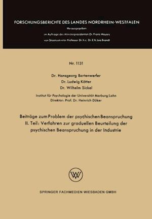 Beitrage zum Problem der psychischen Beanspruchung af Wilhelm Sickel, Hansgeorg Bartenwerfer, Ludwig Kotter