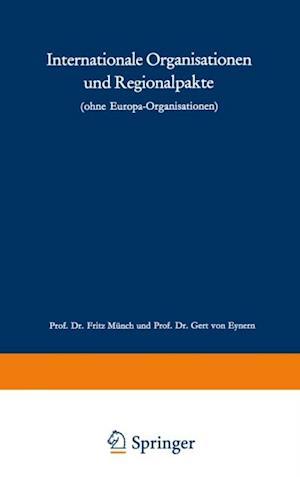 Internationale Organisationen und Regionalpakte af Fritz Munch