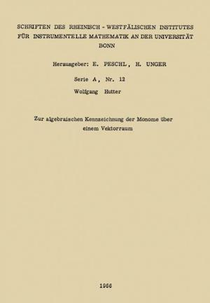 Zur algebraischen Kennzeichnung der Monome uber einem Vektorraum af Wolfgang Hutter