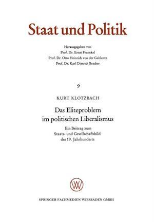 Das Eliteproblem im politischen Liberalismus af Kurt Klotzbach