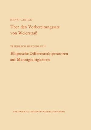 Uber den Vorbereitungssatz von Weierstra / Elliptische Differentialoperatoren auf Mannigfaltigkeiten