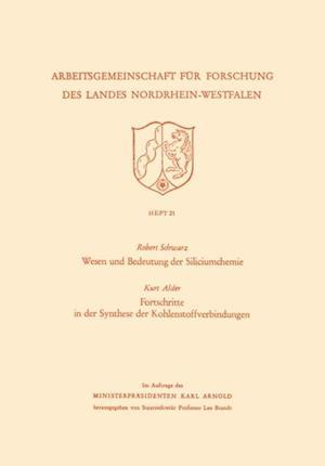 Wesen und Bedeutung der Siliciumchemie af Robert Schwarz